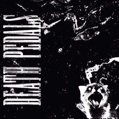DEATH PEDALS S/t - Vinyl LP (black)