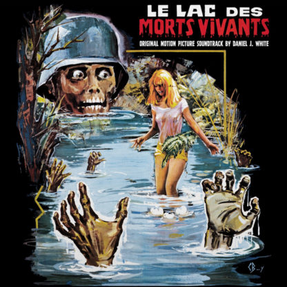 DANIEL J. WHITE Le Lac Des Morts​-​Vivants (aka Zombie Lake) - Vinyl LP (black)