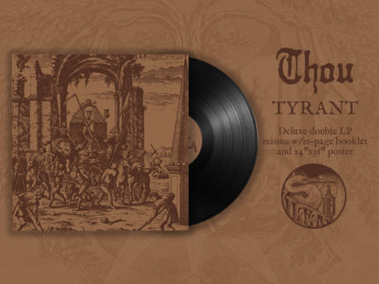 THOU Tyrant - Vinyl 2xLP (black)