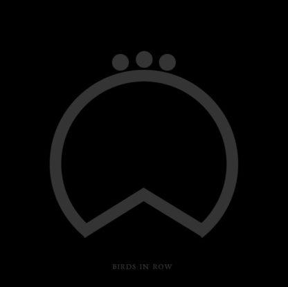 BIRDS IN ROW Collected - Vinyl LP (black)