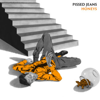 PISSED JEANS Honeys - Vinyl LP (black)