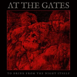 AT THE GATES To Drink From The Night Itself - Vinyl LP (black)