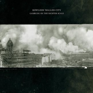 KOWLOON WALLED CITY Gambling on the Richter Scale - Vinyl LP (black)