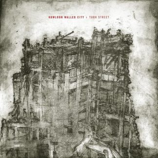 KOWLOON WALLED CITY Turk Street - Vinyl LP (black)