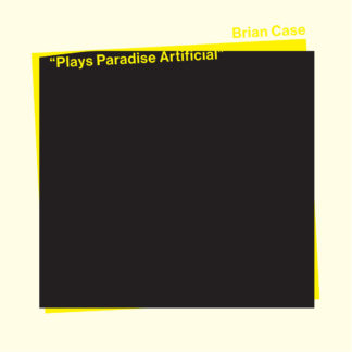 BRIAN CASE Plays Paradise Artificial - Vinyl LP (yellow transparent)