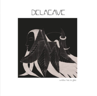 DELACAVE Window Has No Glass - Vinyl LP (black)