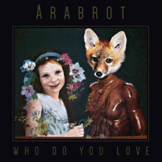 ÅRABROT Who Do You Love - Vinyl LP (clear)