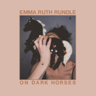 EMMA RUTH RUNDLE On Dark Horses - Vinyl LP (black)