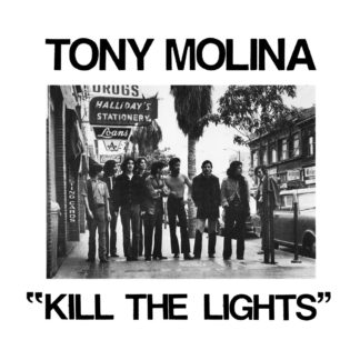 TONY MOLINA Kill The Lights - Vinyl LP (black)