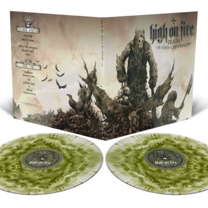 HIGH ON FIRE Death Is This Communion - Vinyl 2xLP (cloudy swamp green)