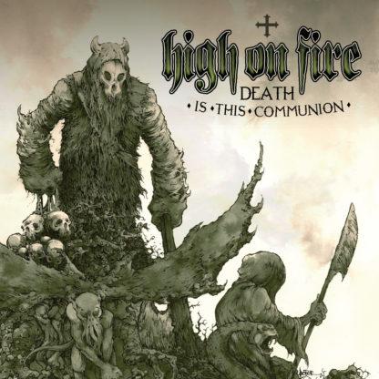 HIGH ON FIRE Death Is This Communion - Vinyl 2xLP (swamp green splatter)
