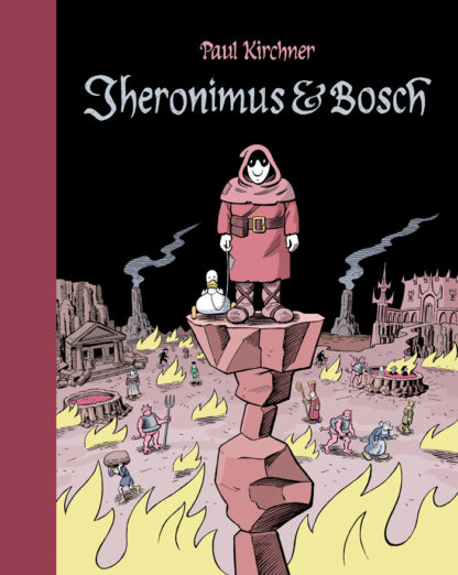 JHERONIMUS & BOSCH (Paul Kirchner) - Livre
