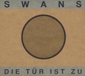 SWANS Die Tur Ist Zu - Vinyl 2xLP (black)