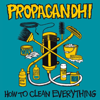 PROPAGANDHI How To Clean Everything - Vinyl LP (black)