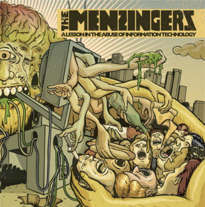 THE MENZINGERS A Lesson On the Abuse of Information Technology - Vinyl LP (white)