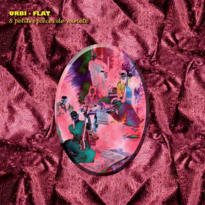 URBI-FLAT 8 Petites Pièces De Variété - Vinyl LP (silver)