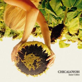 CHICALOYOH Jaune Colère - Vinyl LP (black)