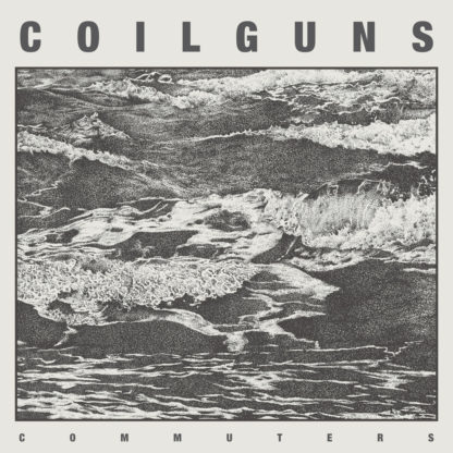 COILGUNS Commuters - Vinyl LP (clear)
