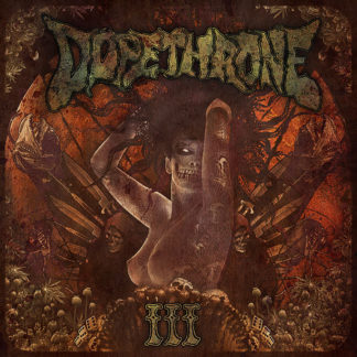 DOPETHRONE III - Vinyl LP (clear orange)