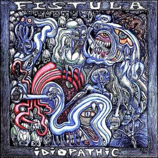 FISTULA Idiopathic - Vinyl LP (clear)