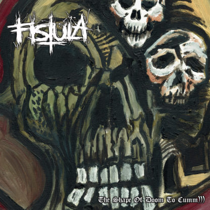 FISTULA The Shape Of Doom To Cumm))) - Vinyl LP (transparent red)