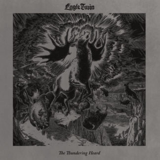 EAGLE TWIN The Thundering Heard - Vinyl LP (black)
