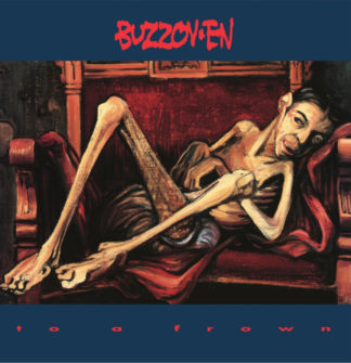 BUZZOV-EN To A Frown - Vinyl LP (black)