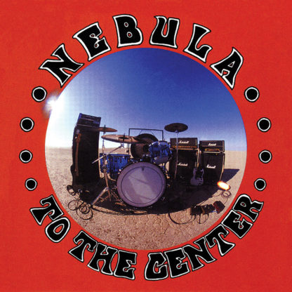 NEBULA To The Center - Vinyl LP (black)