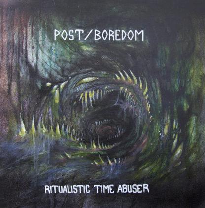 POST/BOREDOM Ritualistic Time Abuser - Vinyl LP (green)