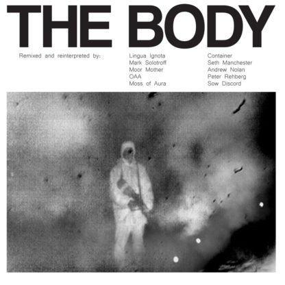 THE BODY Remixed - Vinyl 2xLP (black)