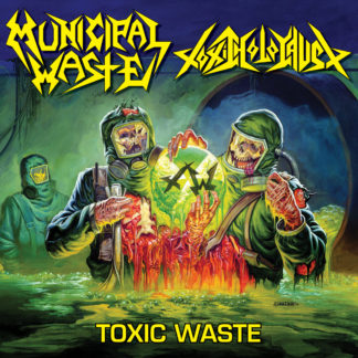 MUNICIPAL WASTE / TOXIC HOLOCAUST Toxic Waste - Vinyl LP (neon green)