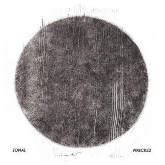 ZONAL Wrecked - Vinyl 2xLP (black)