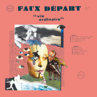 FAUX DEPART Vie Ordinaire - Vinyl LP (black)