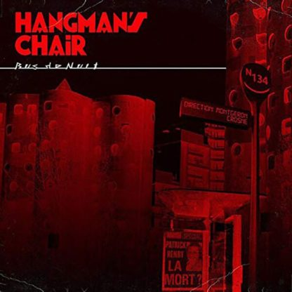 HANGMAN'S CHAIR Bus De Nuit - Vinyl LP (black)