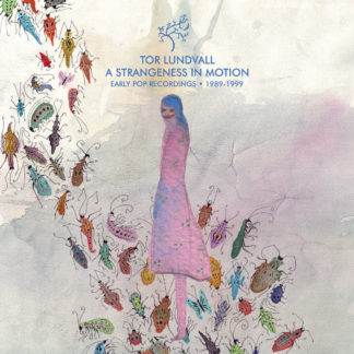 TOR LUNDVALL A Strangeness In Motion - Vinyl LP (clearwater blue)