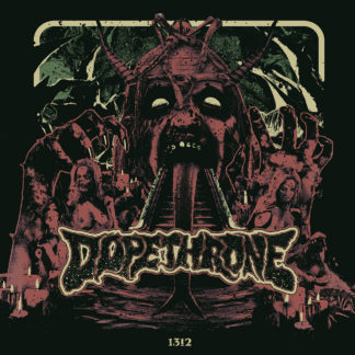 DOPETHRONE 1312 - Vinyl LP (swamp green)