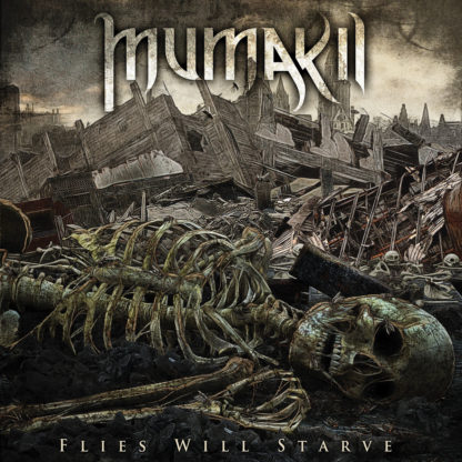 MUMAKIL Flies Will Starve - Vinyl LP (black)