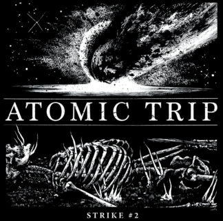 ATOMIC TRIP Strike #2 - Vinyl LP (white)