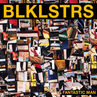 BLACKLISTERS Fantastic Man - Vinyl LP (transparent yellow)