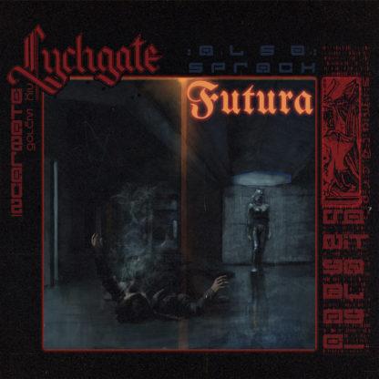 "LYCHGATE Also sprach Futura - Vinyl 10"" (black)"