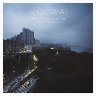 MOGWAI Hardcore Will Never Die But You Will - Vinyl 2xLP (black)