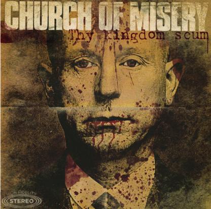 CHURCH OF MISERY Thy Kingdom Scum - Vinyl 2xLP (black)