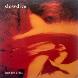 SLOWDIVE Just For A Day - Vinyl LP (flaming orange)