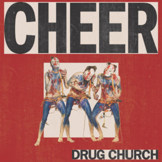 DRUG CHURCH Cheer - Vinyl LP (clear with red splatter)
