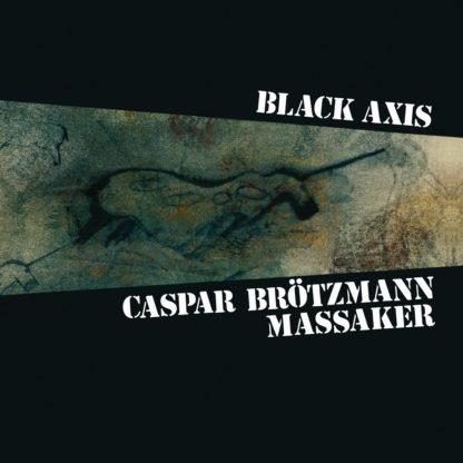 CASPAR BRÖTZMANN MASSAKER Black Axis - Vinyl 2xLP (black)