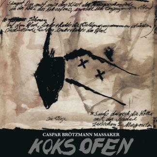 CASPAR BRÖTZMANN MASSAKER Koksofen - Vinyl 2xLP (black)