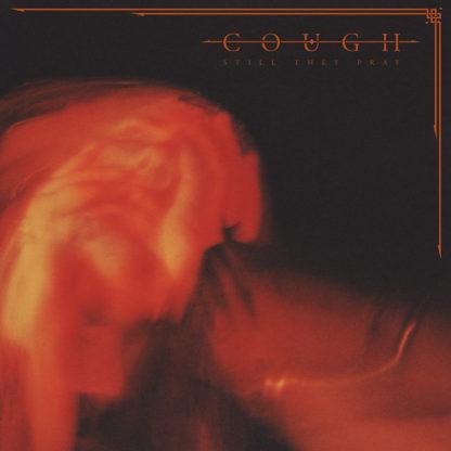 COUGH Still They Pray - Vinyl 2xLP (black)