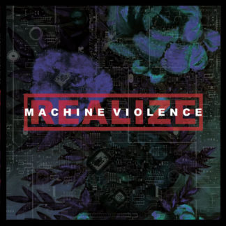 REALIZE Machine Violence - Vinyl LP (blood red)