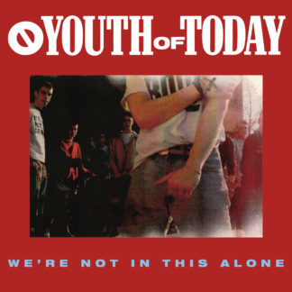 YOUTH OF TODAY We're Not In This Alone - Vinyl LP (green)