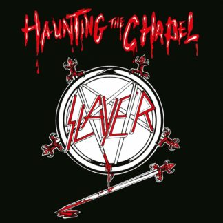 SLAYER Haunting The Chapel - Vinyl LP (black)